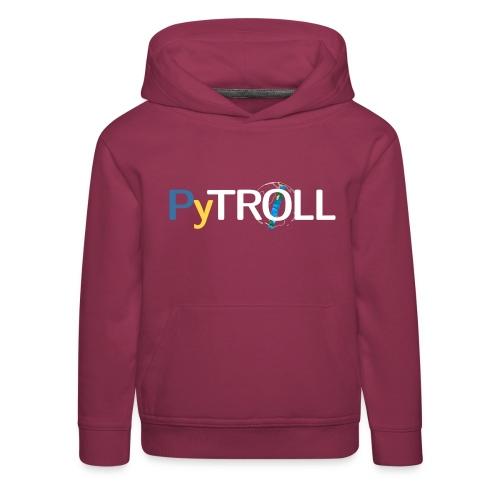 pytröll - Kids' Premium Hoodie