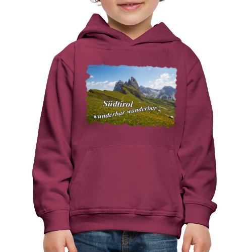 Südtirol - wunderbar wanderbar - Kinder Premium Hoodie