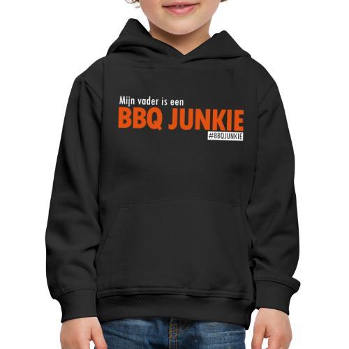 Mijn vader is een BBQ Junkie - Kinderen trui Premium met capuchon