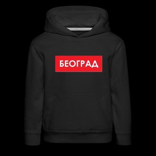 Beograd - Utoka - Kinder Premium Hoodie