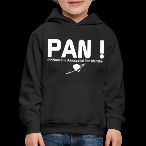 PAN ! - Pull à capuche Premium Enfant