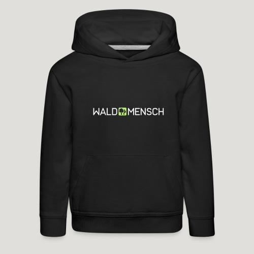 Waldmensch - Kinder Premium Hoodie
