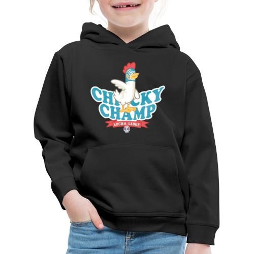 Chicky Champ - Kinder Premium Hoodie