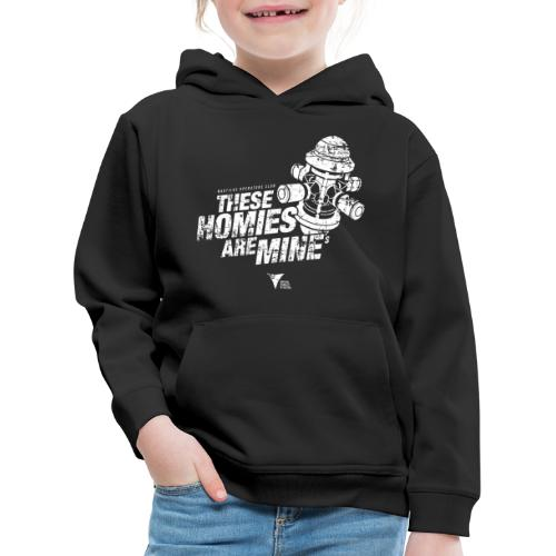 These Homies are Mine - Kinder Premium Hoodie