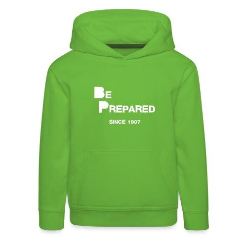 Be Prepared - Kids' Premium Hoodie