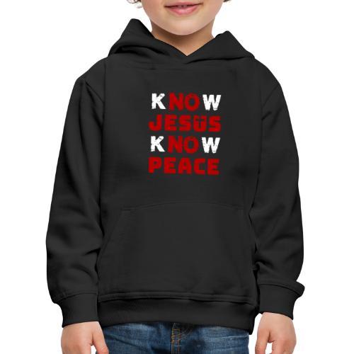 Know Jesus Know Peace (Classic) - Kinder Premium Hoodie
