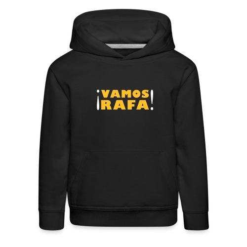 vamosrafa - Kids' Premium Hoodie