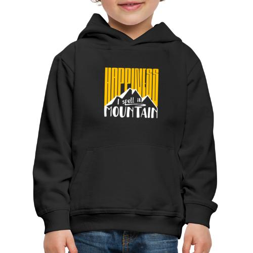 Happiness I spell it Mountain Outdoor Wandern Berg - Kinder Premium Hoodie