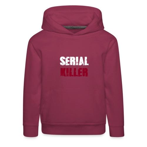 Serial Killer - Kinder Premium Hoodie