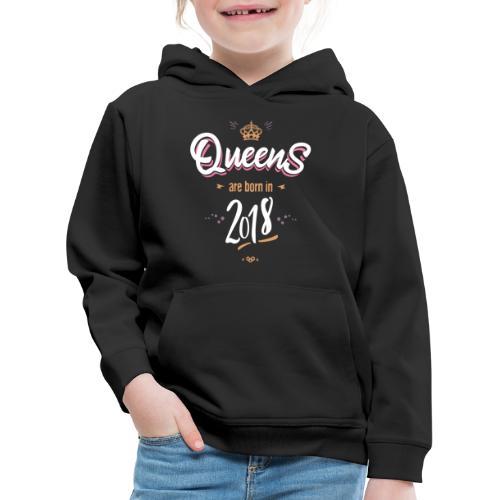 Queens are born in 2018 - Pull à capuche Premium Enfant