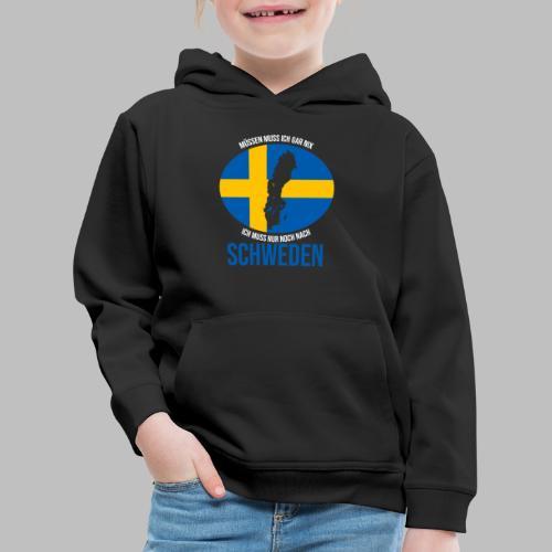Ich muss nur noch nach Schweden Geschenk Sommer - Kinder Premium Hoodie