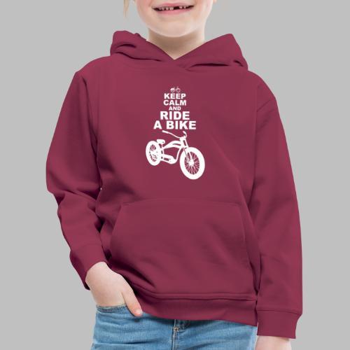 keep Calm and Ride a Bike Geschenkidee - Kinder Premium Hoodie