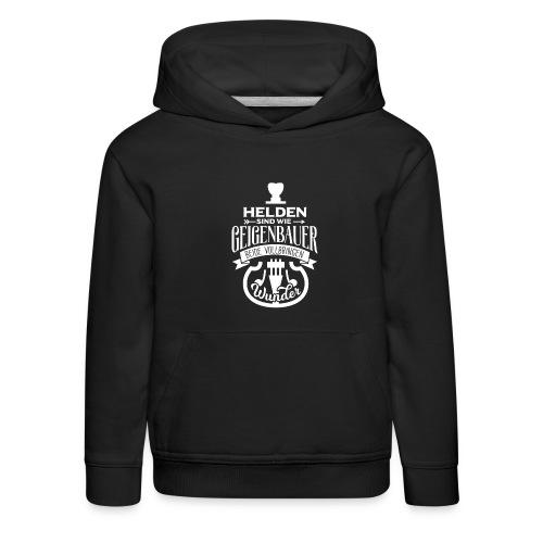 Geigenbauer Helden - Kinder Premium Hoodie