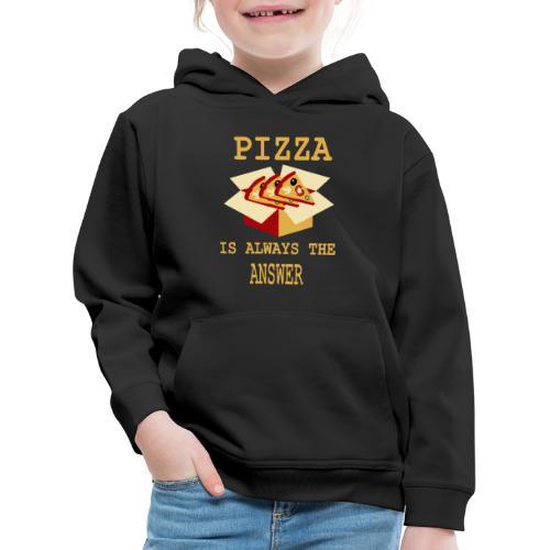 La pizza è sempre la risposta - Felpa con cappuccio Premium per bambini