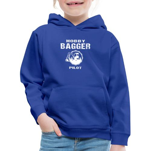 Hobby Bagger Pilot Bagger Baustelle Baumaschine - Kinder Premium Hoodie