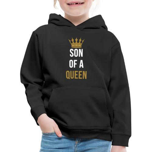 Son of a Queen Mutter Sohn Partnerlook - Kinder Premium Hoodie