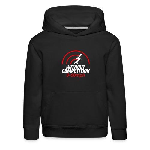 Without Competition 0-60 mph Geschenk Elektroauto - Kinder Premium Hoodie