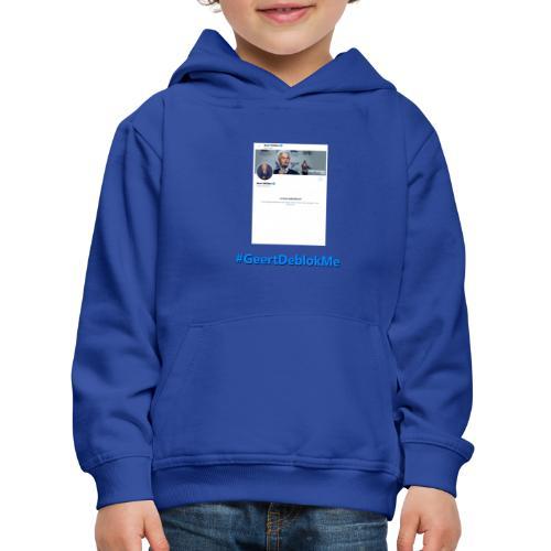 #GeertDeblokMe - Kinderen trui Premium met capuchon