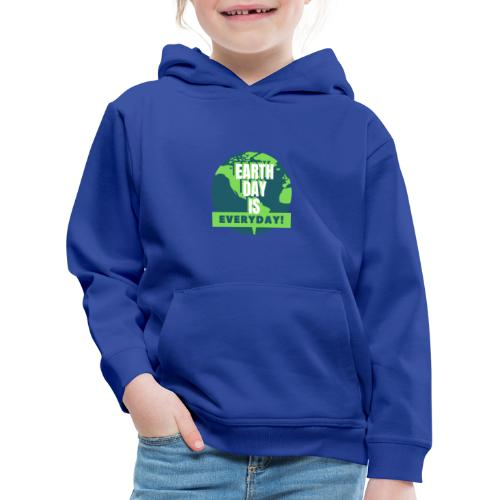 Earth Day is Everyday - Kids' Premium Hoodie