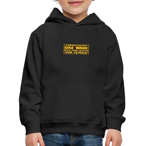 Kindergarten Das Wars - Kinder Premium Hoodie