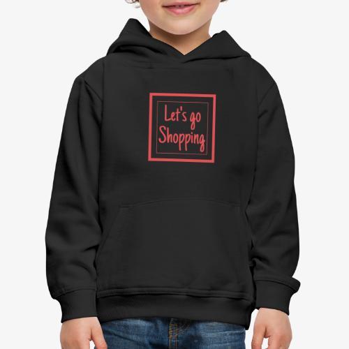 Let's go shopping - Felpa con cappuccio Premium per bambini