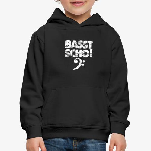 BASST SCHO! Bass Spruch für Bassisten - Kinder Premium Hoodie