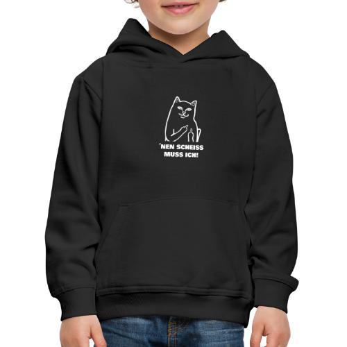 Nen Scheiss muss ich! Katze lustiger Spruch - Kinder Premium Hoodie