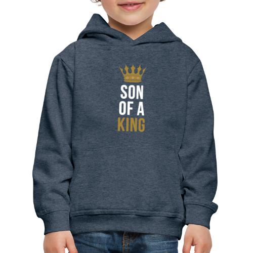Son of a King Vater Sohn partnerlook - Kinder Premium Hoodie