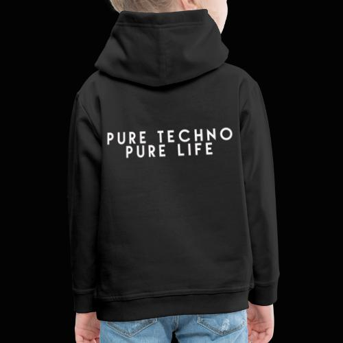 Pure Techno Pure Life White - Kinder Premium Hoodie