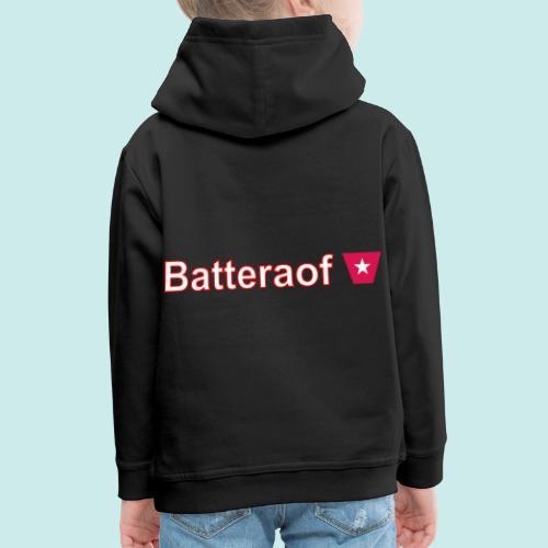 Batteraof w - Kinderen trui Premium met capuchon