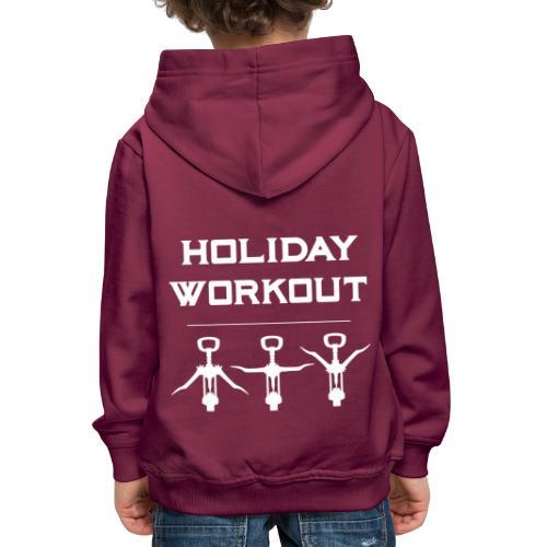 Holiday Workout - Urlaubs Übungen - Kids' Premium Hoodie