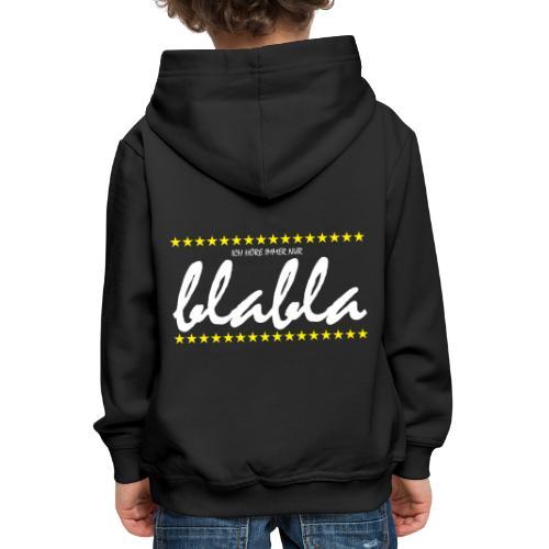 Blabla - Kinder Premium Hoodie