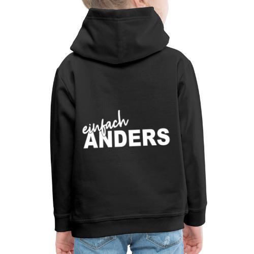einfach ANDERS - Kinder Premium Hoodie