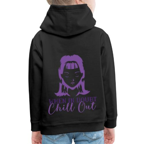 Coolese Chill Out Designs Online - Kinder Premium Hoodie