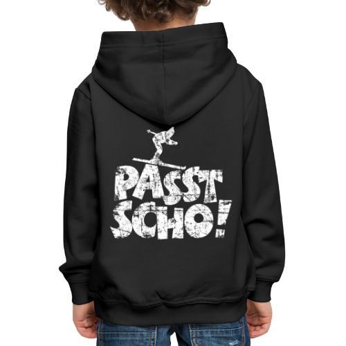 Passt Scho! Après-Ski Wintersport Skifahrer - Kinder Premium Hoodie