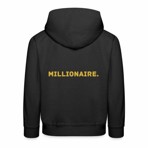 Millionaire. GOLD Edition - Kids' Premium Hoodie