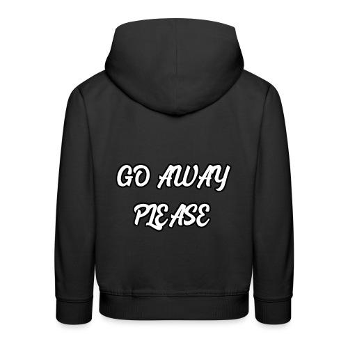 Go Away Please - Kinder Premium Hoodie