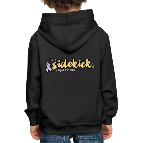 I'm a sidekick - Kids' Premium Hoodie