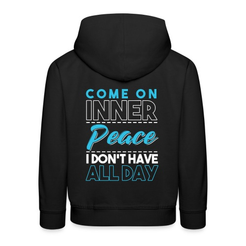 Inner Peace Meditation Funny Yoga Lover Gift - Kinder Premium Hoodie