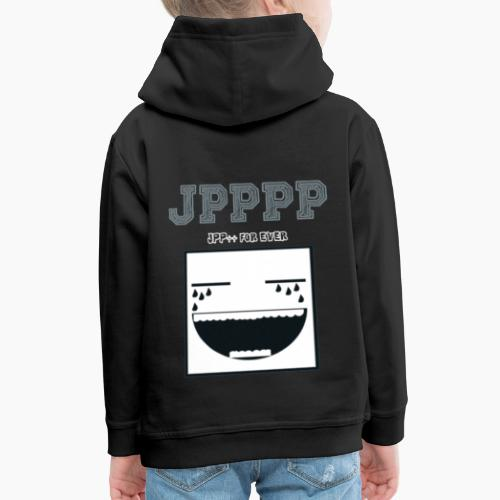 JPPPP For Ever - Pull à capuche Premium Enfant