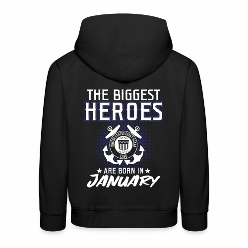 The Biggest Heroes Are Born In January - Kinder Premium Hoodie