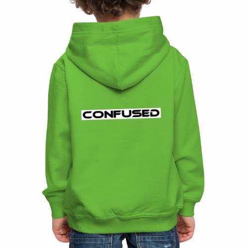 CONFUSED Design, Verwirrt, cool, schlicht - Kinder Premium Hoodie