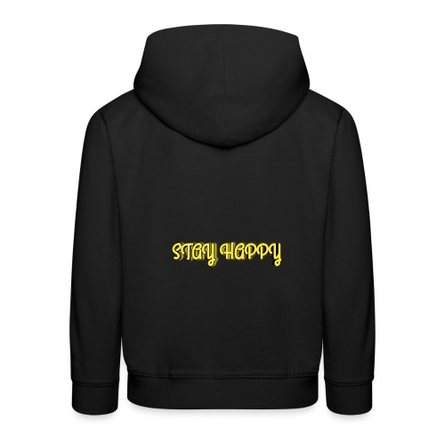 Stay Happy - Kids' Premium Hoodie