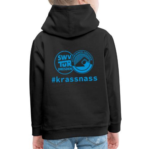 SWV TuR Dresden Abteilung Schwimmen #krassnass - Kinder Premium Hoodie