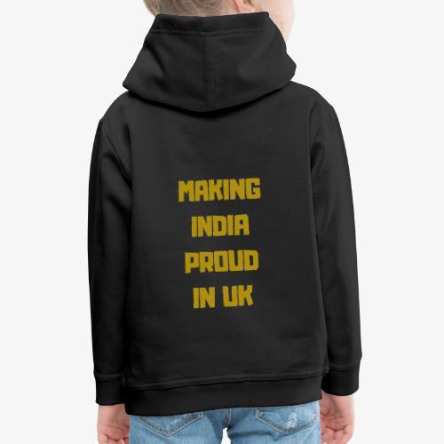 MAKING INDIA PROUD IN UK - Premium-Luvtröja barn