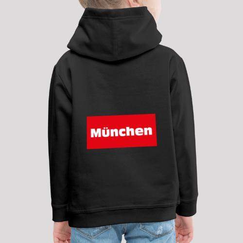München - Kinder Premium Hoodie