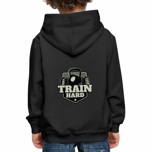 Train Hard - Kinder Premium Hoodie