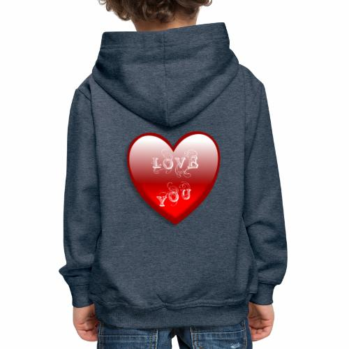 Love You - Kinder Premium Hoodie