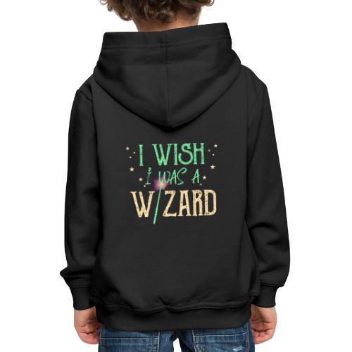 I Wish I Was A Wizard - Green - Kids' Premium Hoodie