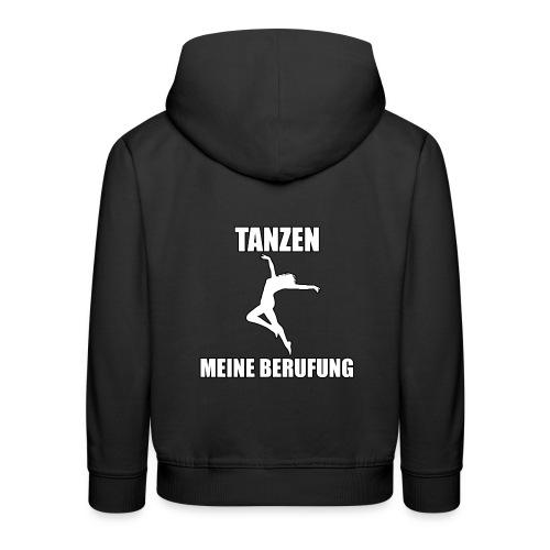 MEINE BERUFUNG Tanzen - Kinder Premium Hoodie
